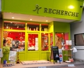 RECHERCHE本店